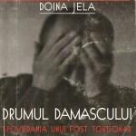 Doinea Jela - Drumul Damascului
